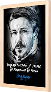 LOWHA GOT Petyr baelish Wall Art with Pan Wood framed Ready to hang for home, bed room, office living room Home decor hand made Wooden color 33 x 43cm By LOWHA