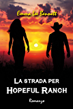 La strada per Hopeful Ranch