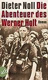 Die Abenteuer des Werner Holt: Roman einer Jugend (German Edition)