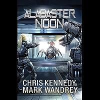 Alabaster Noon (The Omega War Book 12) (English Edition)
