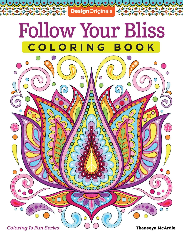 Follow Your Bliss Coloring Book Activity Design Originals Thaneeya McArdle 0499994340788 Amazon Books