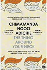 The Thing Around Your Neck Kindle Edition