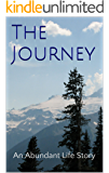The Journey (Abundant Life Book 3)