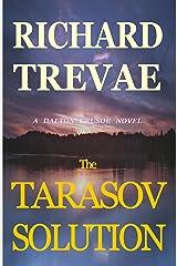 The TARASOV SOLUTION (The DALTON CRUSOE NOVELS Book 1) Kindle Edition