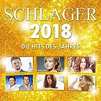 Schlager 2018 - Die Hits des Jahres