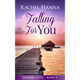Falling For You (January Cove Book 3)