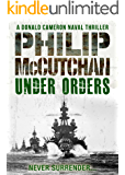 Under Orders (Donald Cameron Naval Thriller Book 3)