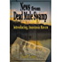 News from Dead Mule Swamp (Anastasia Raven Mysteries Book 1)