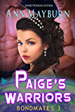 Paige's Warriors (Bondmates Book 3)