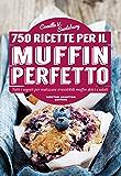 750 ricette per il muffin perfetto (eNewton Manuali e Guide) (Italian Edition)