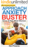 Approach Anxiety Buster: Grow a pair. Meet women. Free mp3 hypnosis session included.