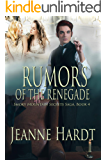 Rumors of the Renegade (Smoky Mountain Secrets Saga Book 4)