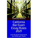 California Bar Exam Essay Rules 2021: Just the Rule Statements Just What you Need