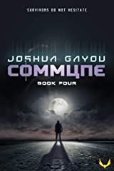 Commune 4: (Commune Series, Book 4) Kindle Edition