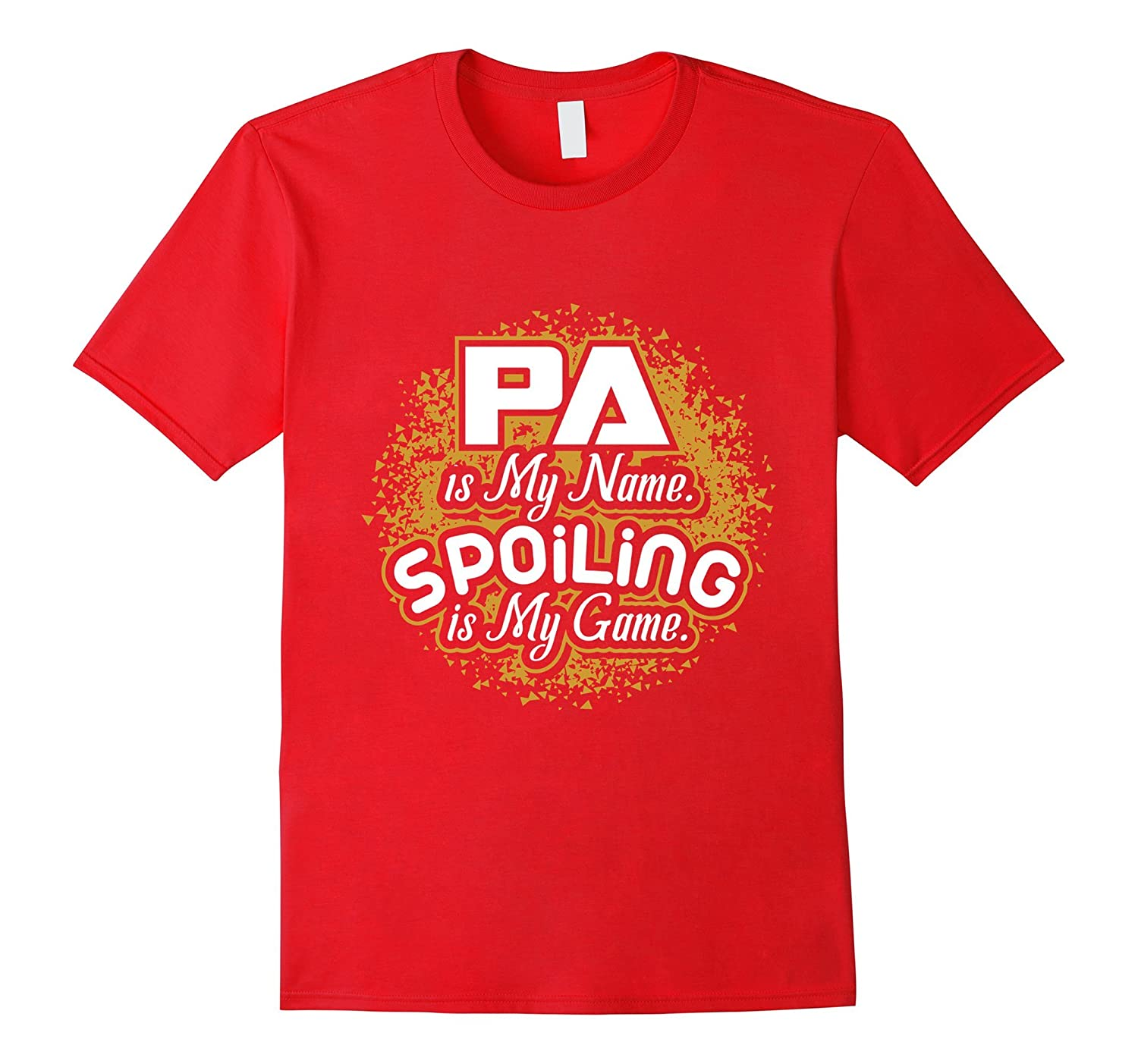 Mens Pa is my Name Spoiling is my Game Funny T Shirt-RT