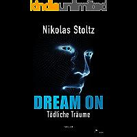 DREAM ON – Tödliche Träume (Thriller)