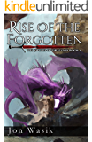 Rise of the Forgotten: The Sword of Dragons Book 1