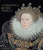 Elizabeth I & Her People