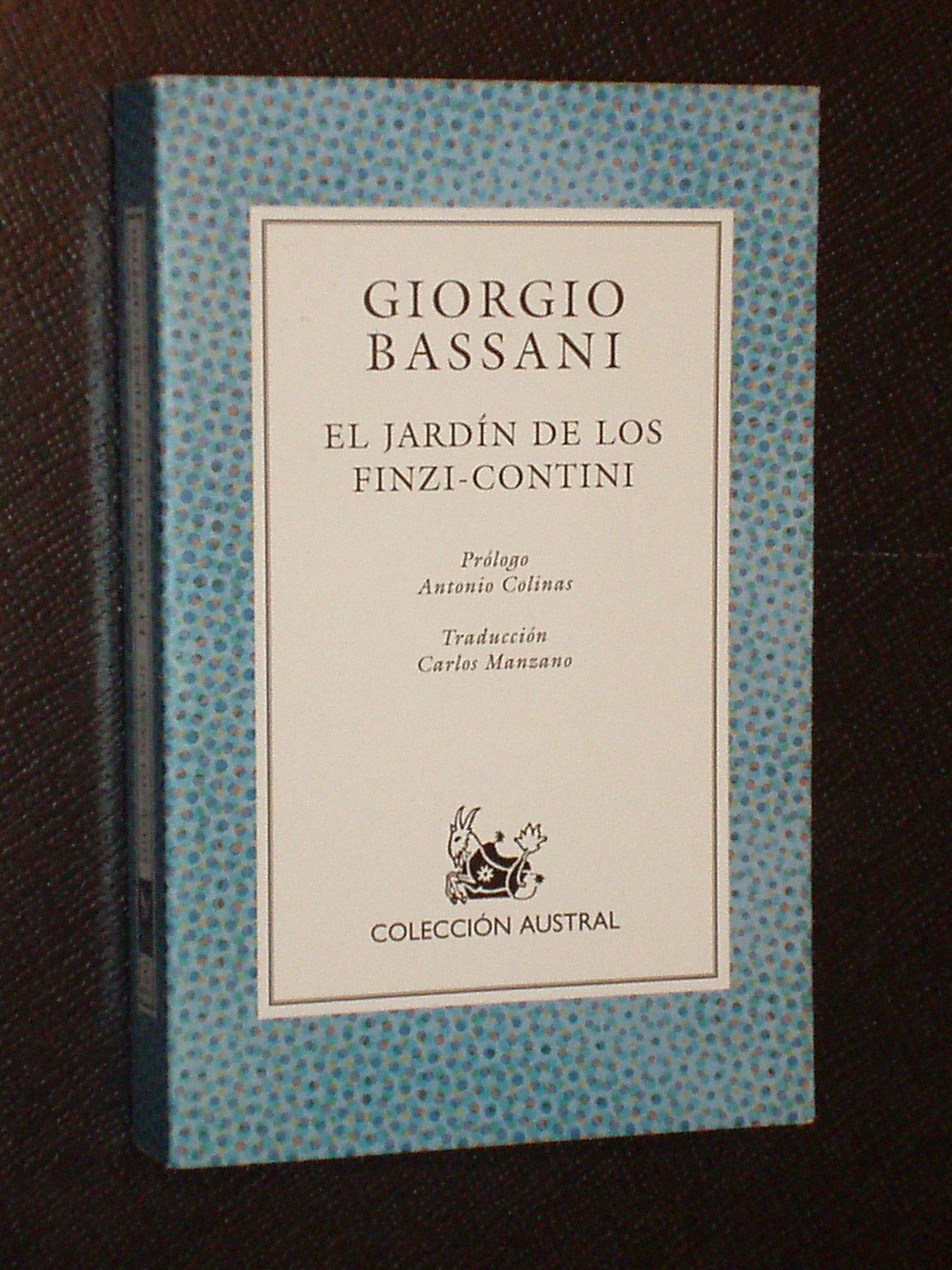 Jardin de los finzi...: Amazon.es: Bassani, Giorgio: Libros