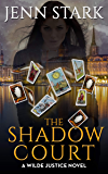 The Shadow Court (Wilde Justice Book 4)
