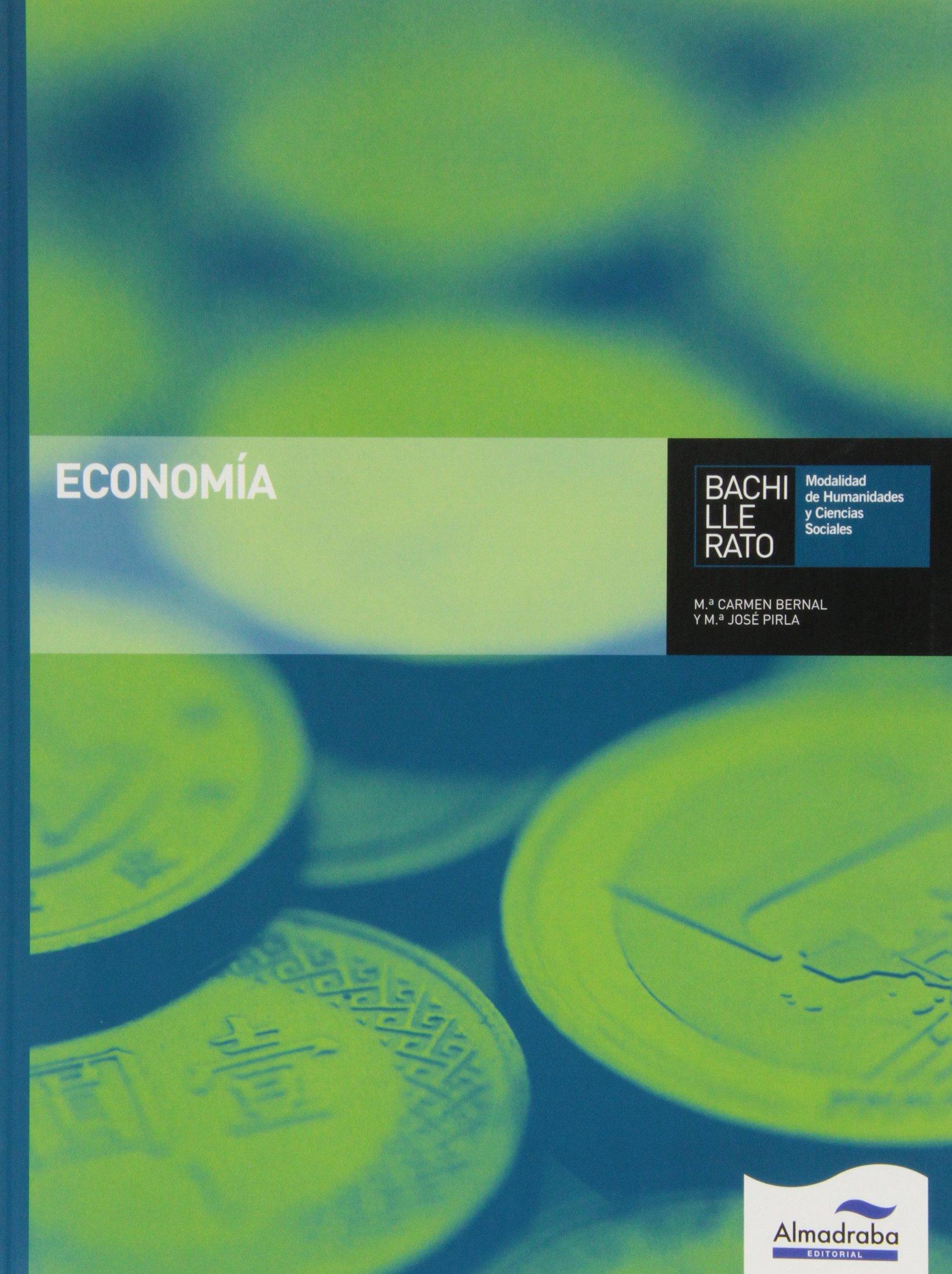 Economía. Bachillerato - 9788483088845: Amazon.es: Bernal Barranco, Mª del Carmen, Pirla Igea, Mª José: Libros