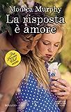 La risposta è amore (The Private Club Series Vol. 3)