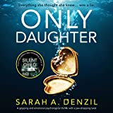 Only Daughter: A gripping and emotional psychological thriller with a jaw-dropping twist