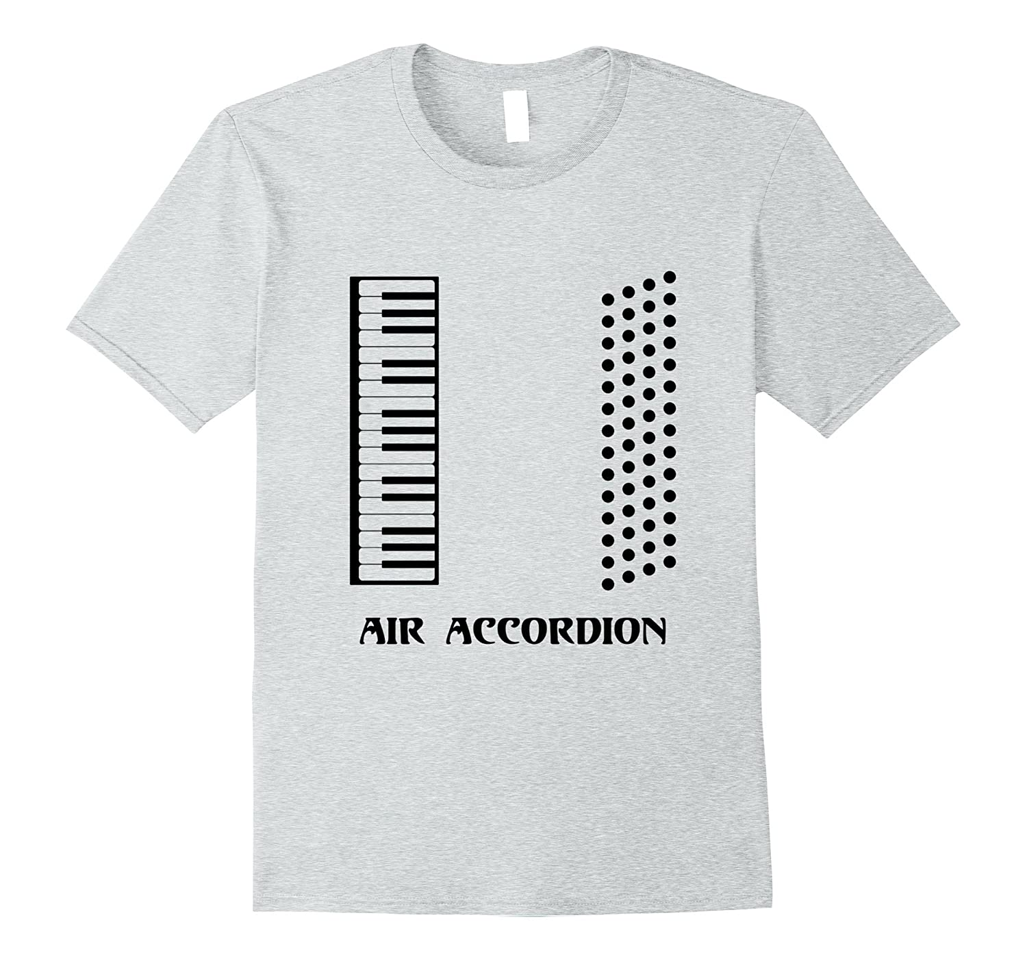 90042c61 Funny Air Accordion T-shirt Musical Instrument Band Quote-TH - TEEHELEN