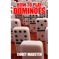 How to Play Dominoes: Mexican Train Dominoes and More