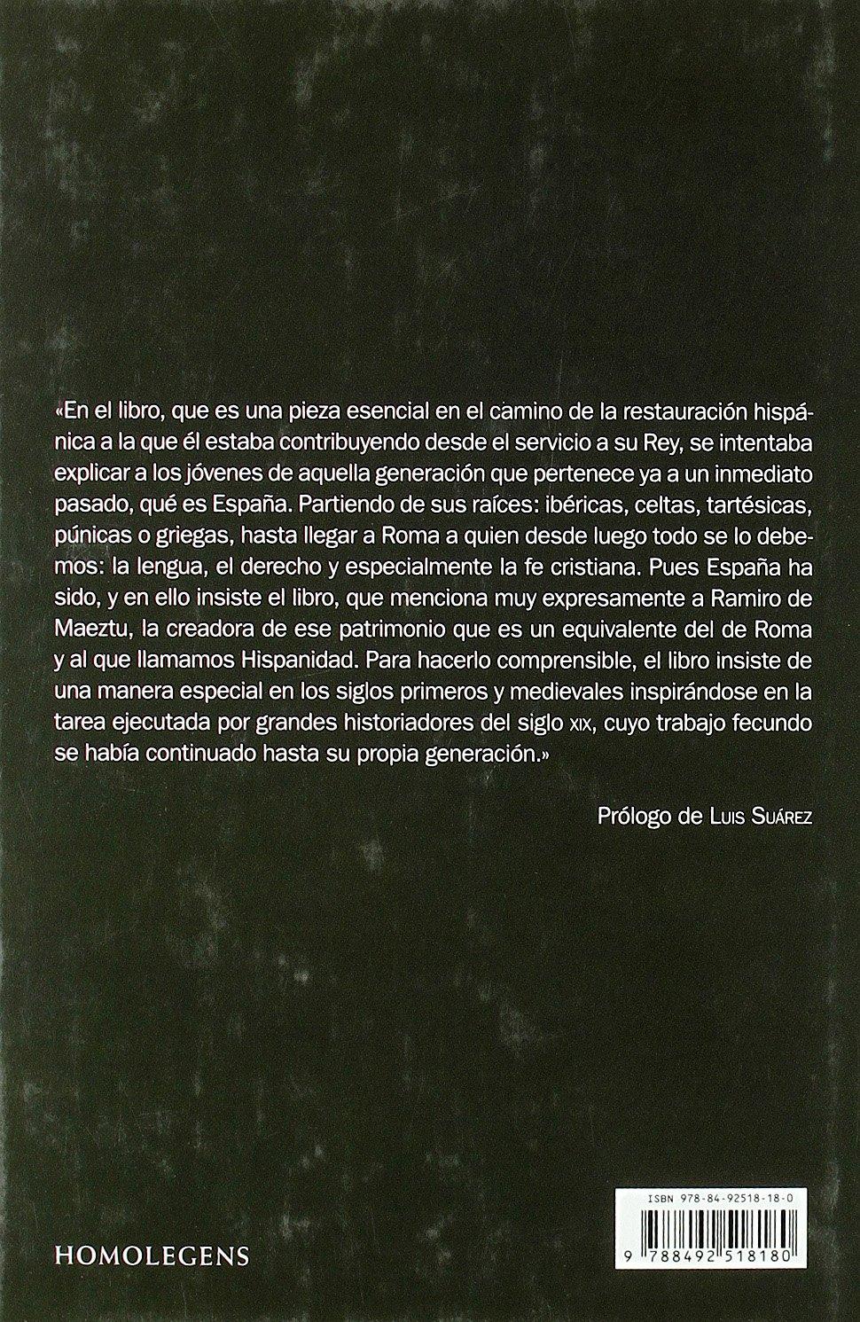 Historia De España Contada Con Sencillez, La Narrativa homo Legens: Amazon. es: Peman, Jose Maria: Libros