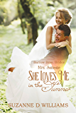 She Loves Me In The Summer: Mrs. Someone (Barrow Bros. Brides Book 2)