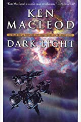 Dark Light: A Tale of a Future of Limitless Intelligence (Engines of Light Book 2) Kindle Edition