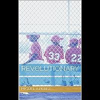 Revolutionary (English Edition)