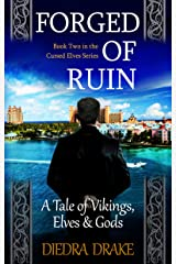 Forged of Ruin: A Tale of Vikings, Elves and Gods (The Cursed Elves Book 2) Kindle Edition
