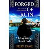 Forged of Ruin: A Tale of Vikings, Elves and Gods (The Cursed Elves Book 2)