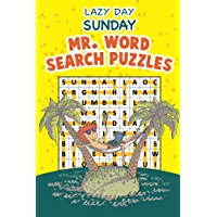 Lazy Day Sunday - Mr. Word Search Puzzles (Puzzler Series) (English Edition)
