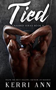Tied (Crashed Series Book 5)