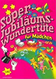 Super-Jubiläums-Wundertüte für Mädchen