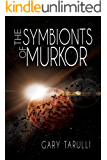 The Symbionts of Murkor