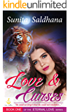 Love and Curses: He could not forget what she could not remember. (Eternal Love Book 1)