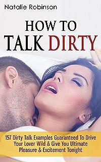 Dirty talk for dummies