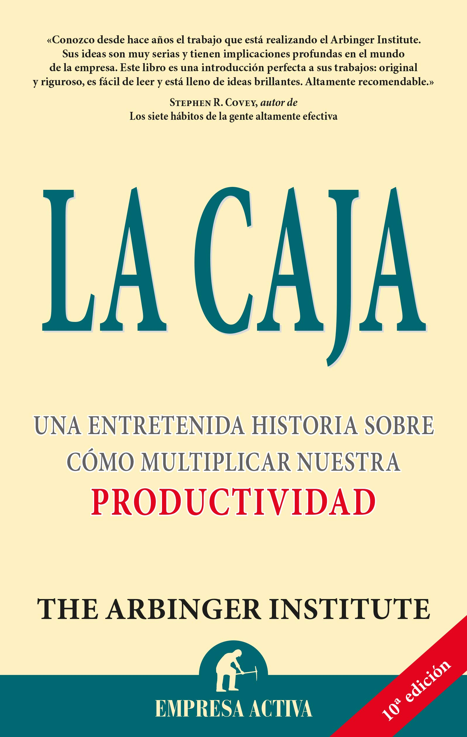 La caja (Narrativa empresarial): Amazon.es: The Arbinger Institute ...