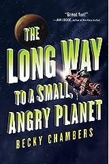 The Long Way to a Small, Angry Planet (Wayfarers Book 1) Kindle Edition