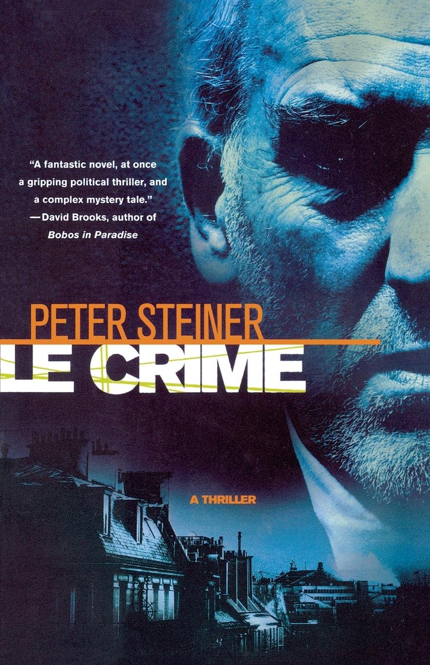 Read Online Le Crime: A Thriller (A Louis Morgon Thriller) ebook