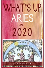 What's Up Aries in 2020 Kindle Edition