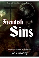 Fiendish Sins: A Horror Harem Story (Crosby's Adult Interactive Adventures! Book 2) Kindle Edition