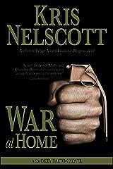 War at Home: A Smokey Dalton Novel Kindle Edition