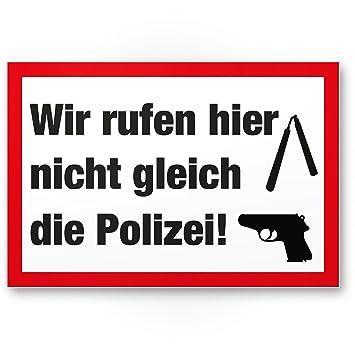 Nosotros no Llame aquí CC la Policía Placa para puerta casa ...