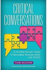 Critical Conversations Kindle Edition