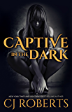 Captive in the Dark (The Dark Duet Book 1)